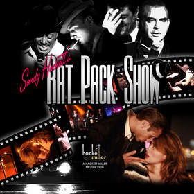 Sandy Hackett's Rat Pack Show Returns to Theatre By The Sea in Rhode Island by Popular Demand for an Encore Performance Run September 11-15