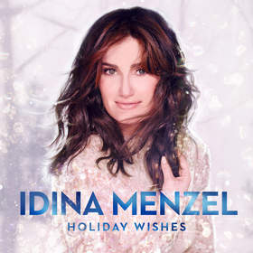 Tony-Winning Frozen Star Idina Menzel to Release Christmas Album, Holiday Wishes, on October 14th on Warner Bros. Records