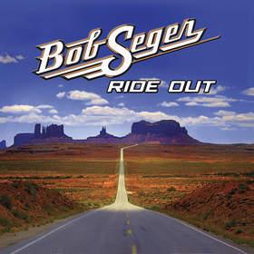 Bob Seger Ride Out Standard Version