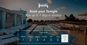 Book on HotelTonight now up to seven days in advance