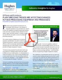 Changes in Crops Due to Plant Breeding and Market Preferences Are Impacting Food Processing Equipment Design