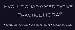 Evolutionary-Meditative Practice HORA