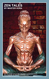 "Sculpture ""Mankind"" by Master HORA,  Book: Zen Tales by Master HORA"