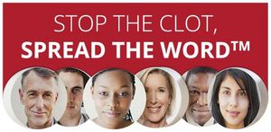 The National Blood Clot Alliance is unveiling its new Stop the Clot, Spread the Word campaign with the Centers for Disease Control and Prevention to increase awareness about life-threatening blood clots and to urge people nationwide to ask themselves one potentially life-saving question: Could I be at risk for a blood clot?