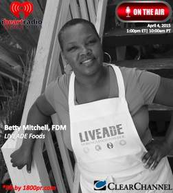 Betty Mitchell, LIVEADE Foods, Clear Channel Interview, The Traders Network, 1800pr