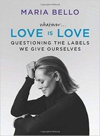 Maria Bello, Whatever... Love is Love, 1800PublicRelations, 1800pr