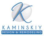 Kaminskiy Design and Remodel