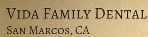 Vida Family Dental San Marcos CA