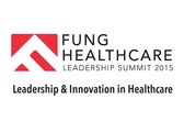 The Fung Healthcare Leadership Summit 2015
