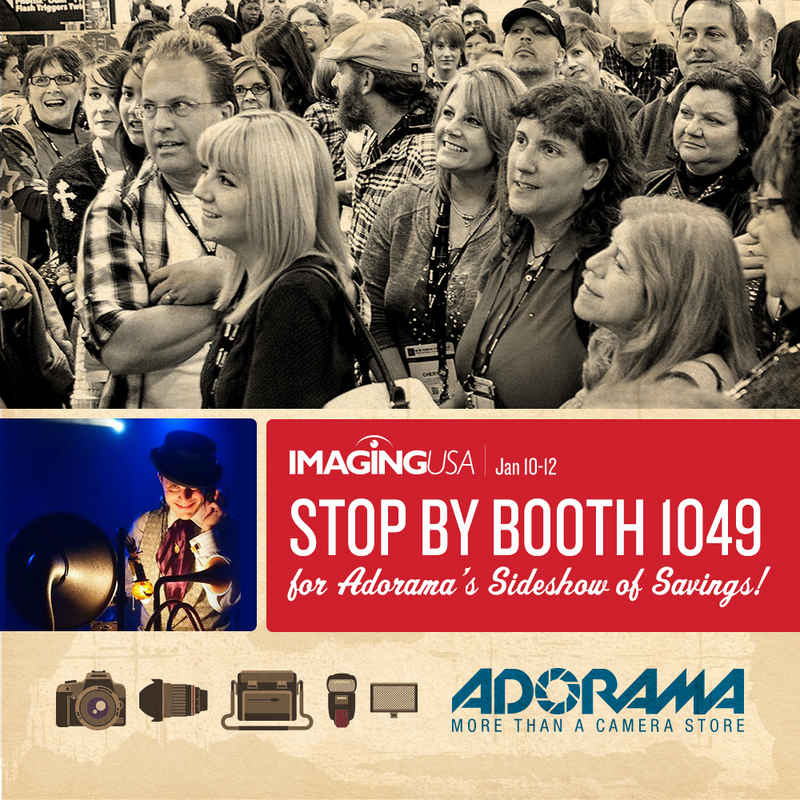 Join Adorama at Imaging USA 2016 for a Circus-Themed 'Sideshow of Savings,' Camera Giveaways and Special Show Deals