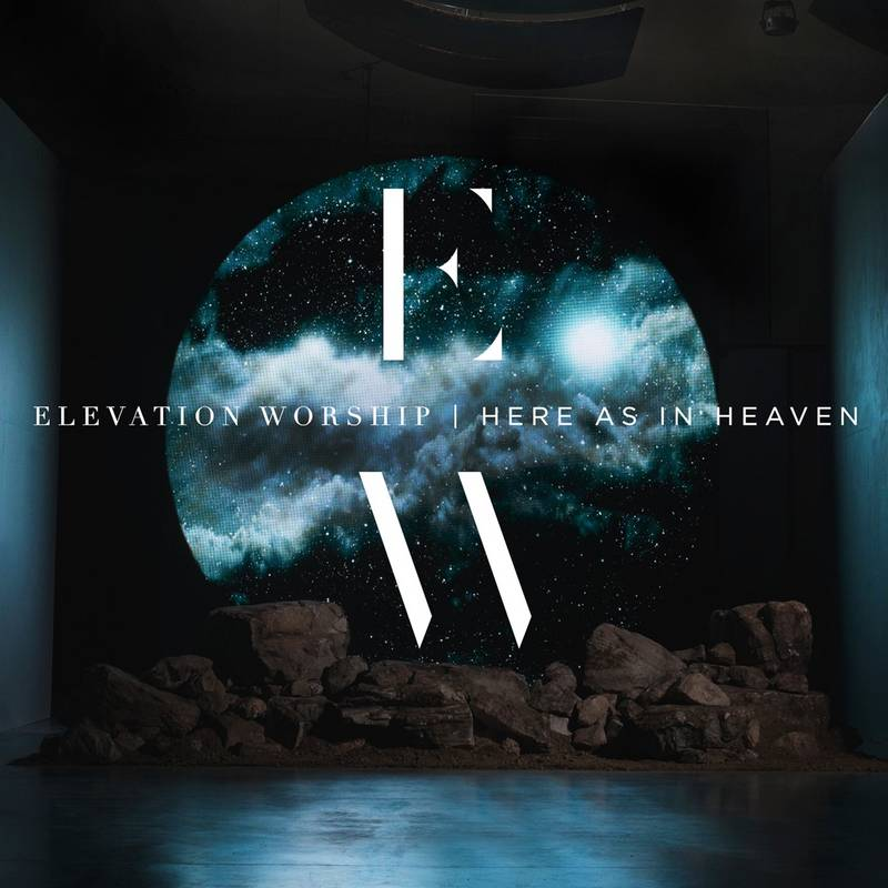Elevation Worship to Release Newest Album, Here As In Heaven