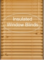 Insulated Window Blinds Co.
