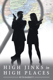 """""""High Jinks in High Places"""" by Ruth Barrett"""