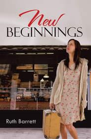 """New Beginnings"" by Ruth Barrett"