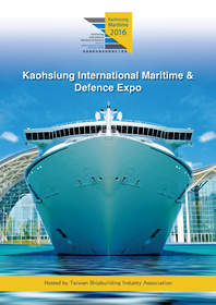 Taiwan Shipbuilding Industry Association to Launch the First Kaohsiung International Maritime and Defence Expo in August.