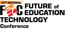 Future of Education Technology Conference (FETC)