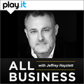 All Business with Jeffry Hayzlett
