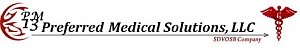 PM13 Preferred Medical Solutions, LLC