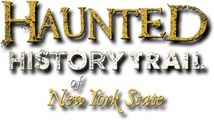 Haunted History Trail of New York State