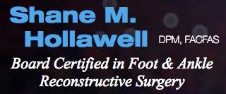 Shane M. Hollawell, DPM, FACFAS