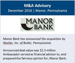 Ambassador Financial Group, Inc. Advises Manor Bank on its Proposed Acquisition by NexTier, Inc.