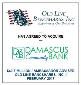 Ambassador Financial Group, Inc. Advises Old Line Bancshares, Inc. on its Proposed Acquisition of DCB Bancshares, Inc.