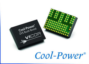 Vicor's new PI3740 Cool-Power ZVS buck-boost regulator