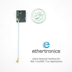 Ethertronics, Wi-Fi,Active Steering, Antenna, 802.11ax, 802.11ac, gateways, access points