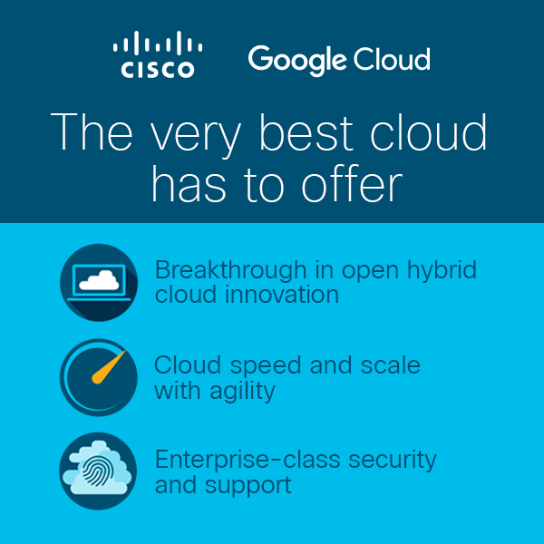 Google and Cisco partner on hybrid cloud platform